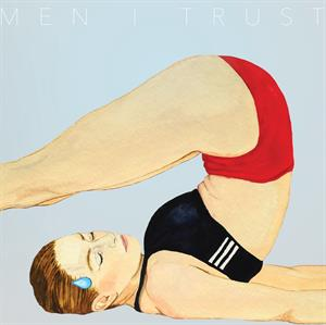 Men I Trust – Headroom