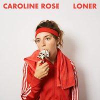 Rose, Caroline Loner