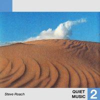steve roach Quiet Music 2