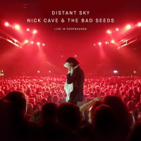 Nick Cave And The Bad Seeds - Distant Sky (Live In Copenhagen) EP
