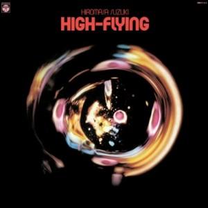 鈴木宏昌 - High-Flying (LP)