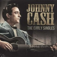 Johnny Cash – The Early Singles