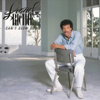 Lionel Richie - Cant Slow Down