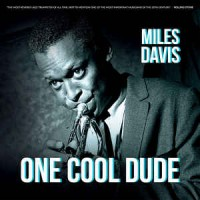 Miles Davis ‎– One Cool Dude