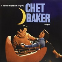 Chet Baker – It Could Happen To You