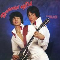 Donnie & Joe Emerson - Dreamin Wild
