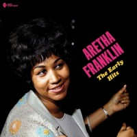 Franklin, Aretha Early Hits