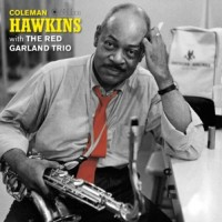 HAWKINS, COLEMAN With the Red Garland Trio