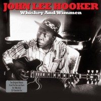 John Lee Hooker - Whiskey And Wimmen