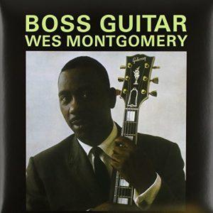 Wes Montgomery – Boss Guitar
