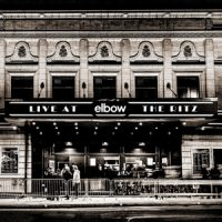 Elbow Live At the Ritz