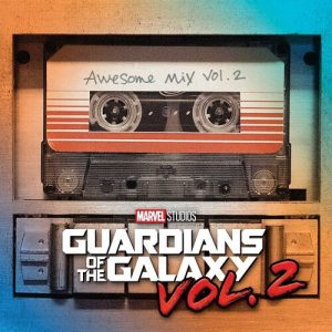 Guardians of the Galaxy- Awesome Mix 2