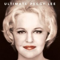 LEE, PEGGY Ultimate Peggy Lee