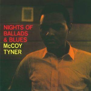 McCoy Tyner - Nights Of Ballads & Blues