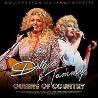 Parton, Dolly & Tammy Wynette Queens of Country - Dolly & Tammy