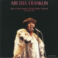 Aretha Franklin Live At The Jamaica World Music Festival 1982