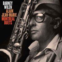 Barney Wilen, Alain Jean-Marie – Montreal Duets