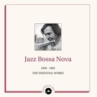 Jazz Bossa Nova : Various
