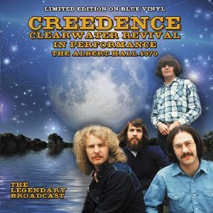 Creedence Clearwater Revival- In Performance - The Albert Hall 1970