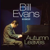 EVANS, BILL Autumn Leaves - In Concert