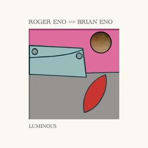 Eno, Brian & Roger Luminous 2