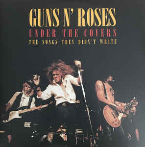 Guns N' Roses – Under The Covers