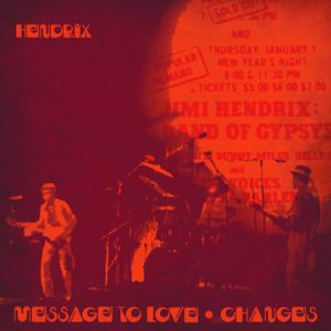 """JIMI HENDRIX """"Message To Love (Live)"""" : """"Changes (Live)"""""""
