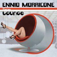 Morricone, Ennio Lounge