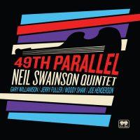 Neil Swainson Quintet – 49th Parallel