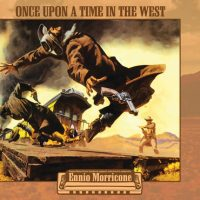 Once Upon A Time In The West (RSD 2020) Ennio Morricone