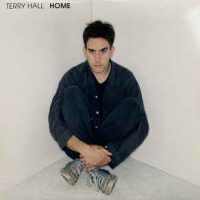 Terry Hall – Home