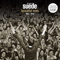 Beautiful Ones- The Best Of Suede 1992-2018