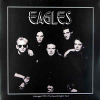 Eagles ‎– Unplugged 1994 (The Second Night) Vol.2