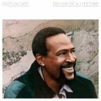 Gaye, Marvin Dream of a Lifetime -Clrd-