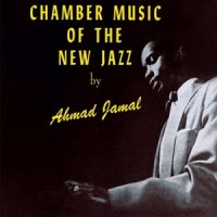 JAMAL, AHMAD -TRIO- Chamber Music of the New Jazz