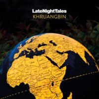LATE NIGHT TALES KHRUANGBIN