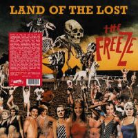 The Freeze – Land Of The Lost