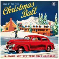 Various Artists - Headin' For The Christmas Ball